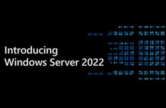 Windows Server 2022正式版镜像发布下载 接近Win10非Win11