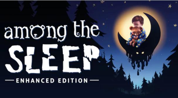 Epic 《Among the Sleep》免费领取  完全兼容Xbox 360控制器